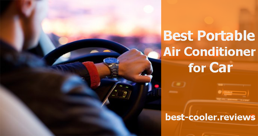 Best Portable Air Conditioner for Car and Trucks 2019 - best